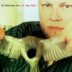 "CS NIELSEN – ""Man Of The Fall"""
