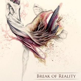 "BREAK OF REALITY – ""Ten"""