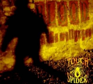 "TOUCH THE SPIDER – ""Blood On The Wallpaper"""