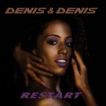 DENIS & DENIS..Restart..Cover