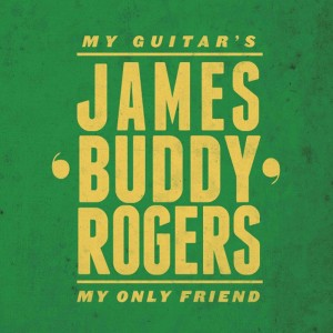 JAMES BUDDY ROGERS..CDCover
