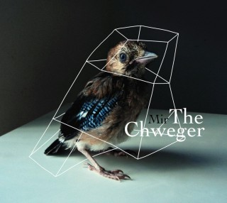 "THE CHWEGER – ""Mir"""