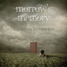 "MORROW' S MEMORY – ""Moving Forward"""