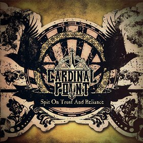"CARDINAL POINT – ""Spit On Trust And Reliance"""