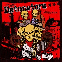"THE DETONATORS – ""Nuthin' To Loose"""