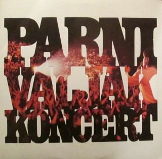 PARNI VALJAK – Koncert (2LP)