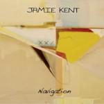 JAMIE KENT..Navigation..CDCover