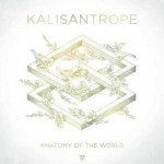 KALISANTROPE..Anatomy Of The World..CDCover