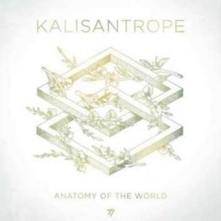 """KALISANTROPE – """"Anatomy Of The World"""""""