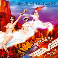 "SERGEANT STEEL – ""Riders Of The Worm"""