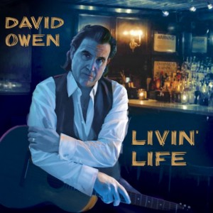 DAVID OWEN..Livin' Life..CDCover