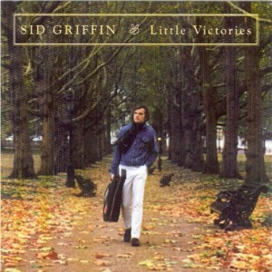 SID GRIFFIN..Litte Victories..CDCover