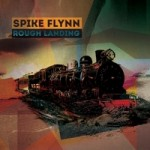 Spike Flynn..Rough Landing..CDCover