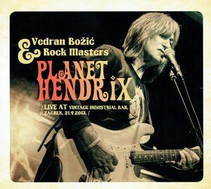 "VEDRAN BOŽIĆ & ROCK MASTERS – ""Planet Hendrix"""