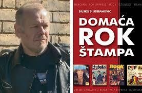 DUŠKO S.STEFANOVIĆ…Domaća rok štampa