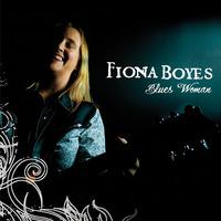 FIONA BOYS..Blues Woman