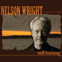 NELSON WRIGHT..Still Burning..CDCover