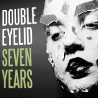 DOUBLE EYELID..Seven Years..CDCpver