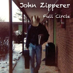 JOHN ZIPPERER..Full Circle..CDCover