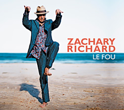 ZACHARY RICHARD..Le Fou