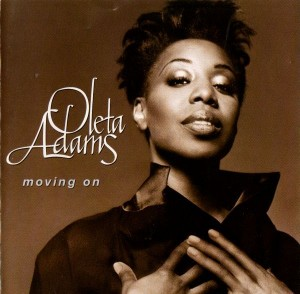 OLETA ADAMS..Moving On