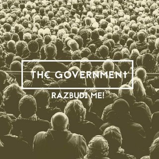 "THE GOVERNMENT – ""Razbudi me!"""