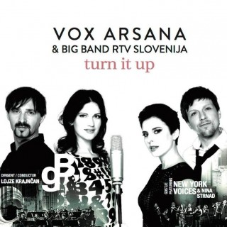 "VOX ARSANA – ""Vox Arsana & Big Band RTV Slovenija: Turn It Up"""
