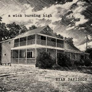 ryan-davidson-a-wixk-burning-high-cdcover