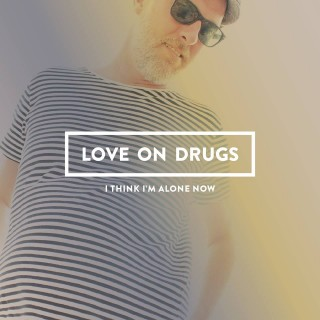 LOVE ON DRUGS  (SWEDEN)