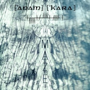 "ANAM' KARA – ""Maze"""