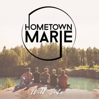 "HOMETOWN MARIE – ""Wild Side"""