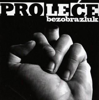 """PROLEĆE – """"Bezobrazluk"""""""