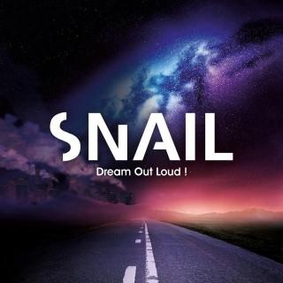 """SNAIL – """"Dream Out Loud"""""""