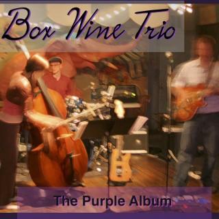 """BOX WINE TRIO – """"The Purple Album"""""""