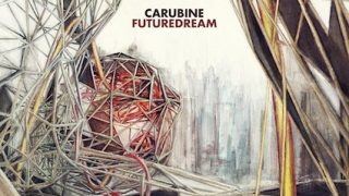 CARUBINE..Future Dream..Cover