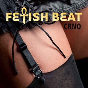 FETISH BEAT..Crno..CDCover