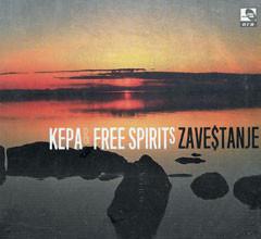 """KEPA & FREE SPIRITS – """"Zaveštanje"""""""