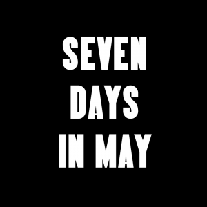 Seven Days In May..logo