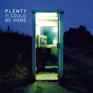 PLENTY..It Could Be Home CDCover actual