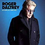 ROGER DALTREY..As Long As I Have You..Cover