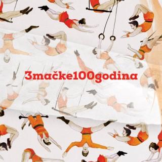 """3 MAČKE 100 GODINA – """"3 Mačke 100 godina"""""""