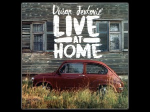Dusan Jevtovic ..Live At Home..Cover