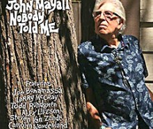 """Nobody Told Me""..novi album John Mayall-a!"