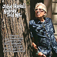 JOHN MAYALL..Nobody Told Me..CDCover