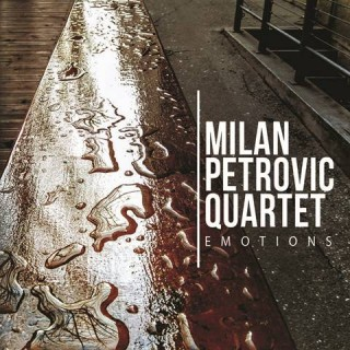 "MILAN PETROVIĆ QUARTET – ""Emotions"""