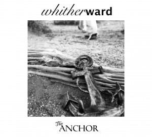 WHITERWARD..The Anchor..Cover