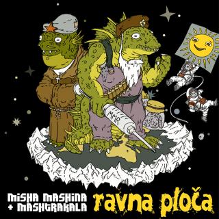 """MISHA MASHINA + MASHTRAKALA – """"Ravna ploča"""""""