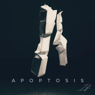 "APOPTOSIS – ""If"""