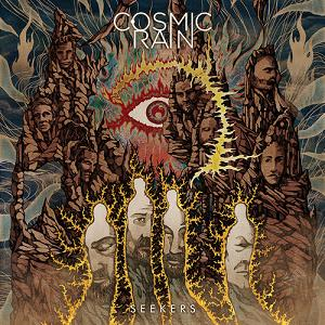 "COSMIC RAIN – ""Seekers"""