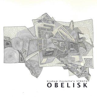 """GRAHAM COSTELLO'S STRATA – """"Obelisk"""""""